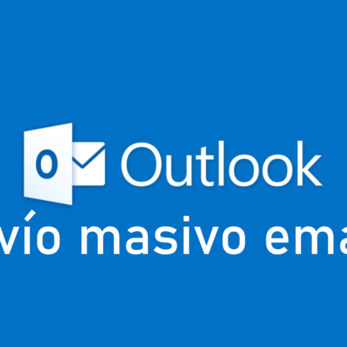 Envio masivo emails con Microsoft Outlook